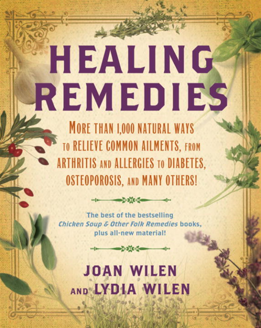 Healing Remedies By: Joan Wilen,Lydia Wilen