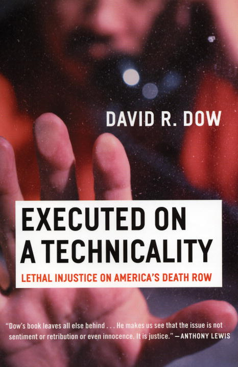 Executed on a Technicality By: David Dow