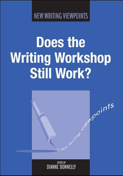 Does the Writing Workshop Still Work? By: DONNELLY, Dianne