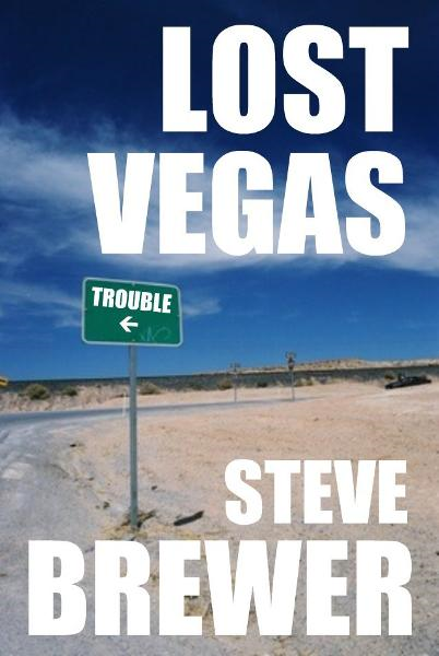 Lost Vegas By: Steve Brewer