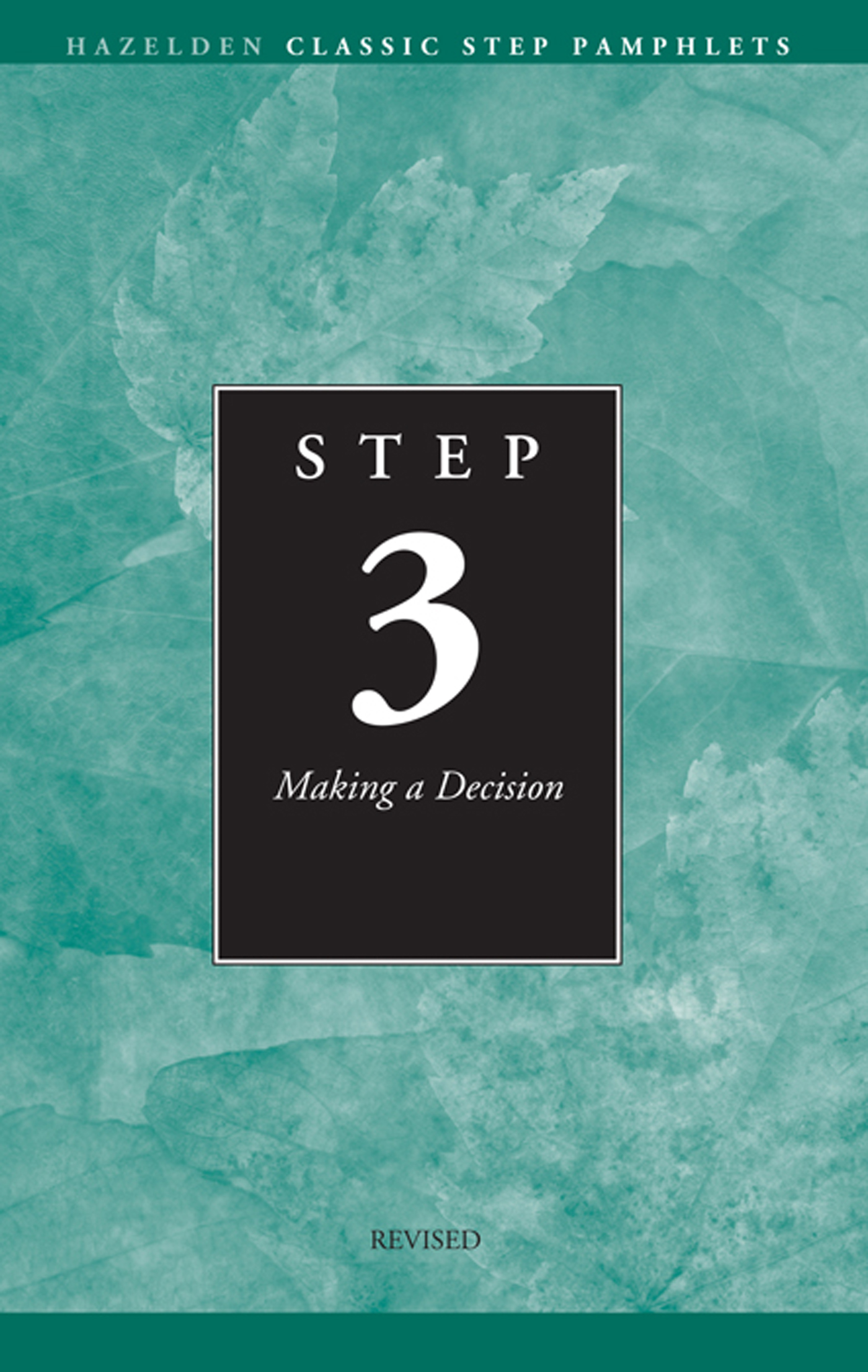 Step 3 AA Making a Decision