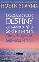 Discover Your Destiny With The Monk Who Sold His Ferrari: The 7 Stages Of Self-Awakening: