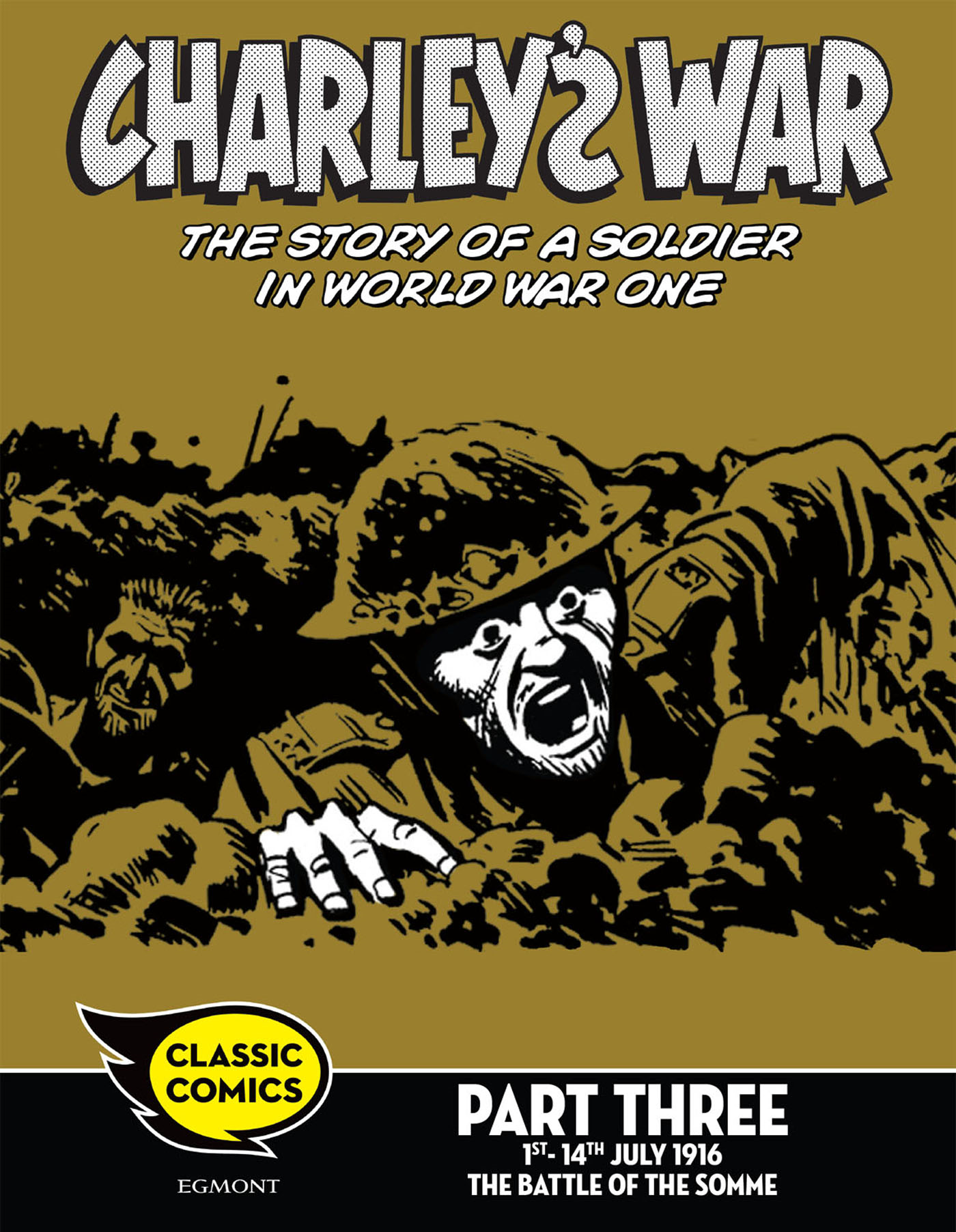 Charley's War Comic Part Three: 1st-14th July 1916 The Battle of the Somme