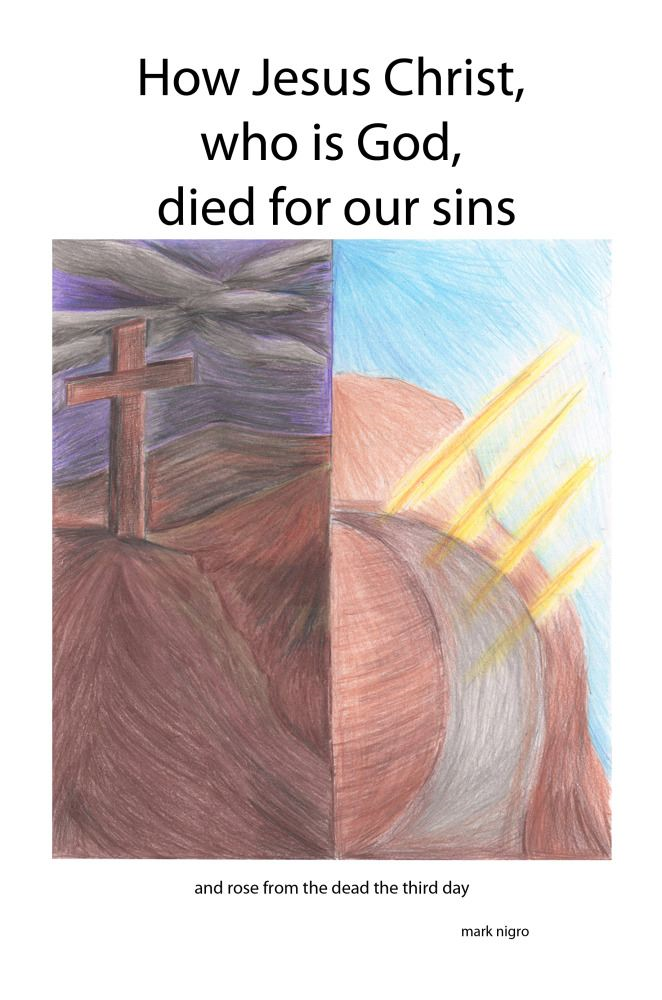 How Jesus Christ who is God died for our sins