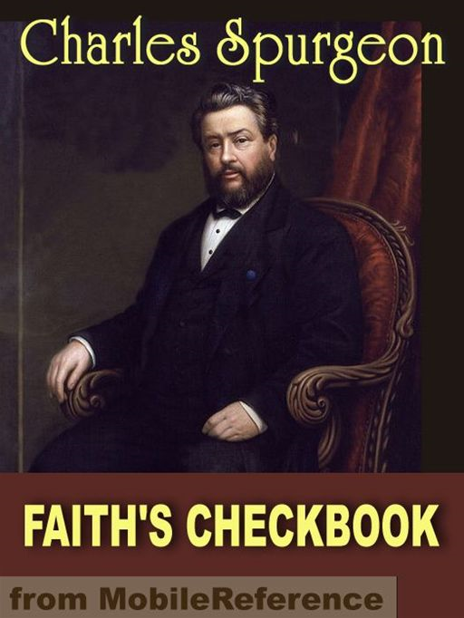 Faith's Checkbook  (Mobi Classics) By: Charlos H. Spurgeon