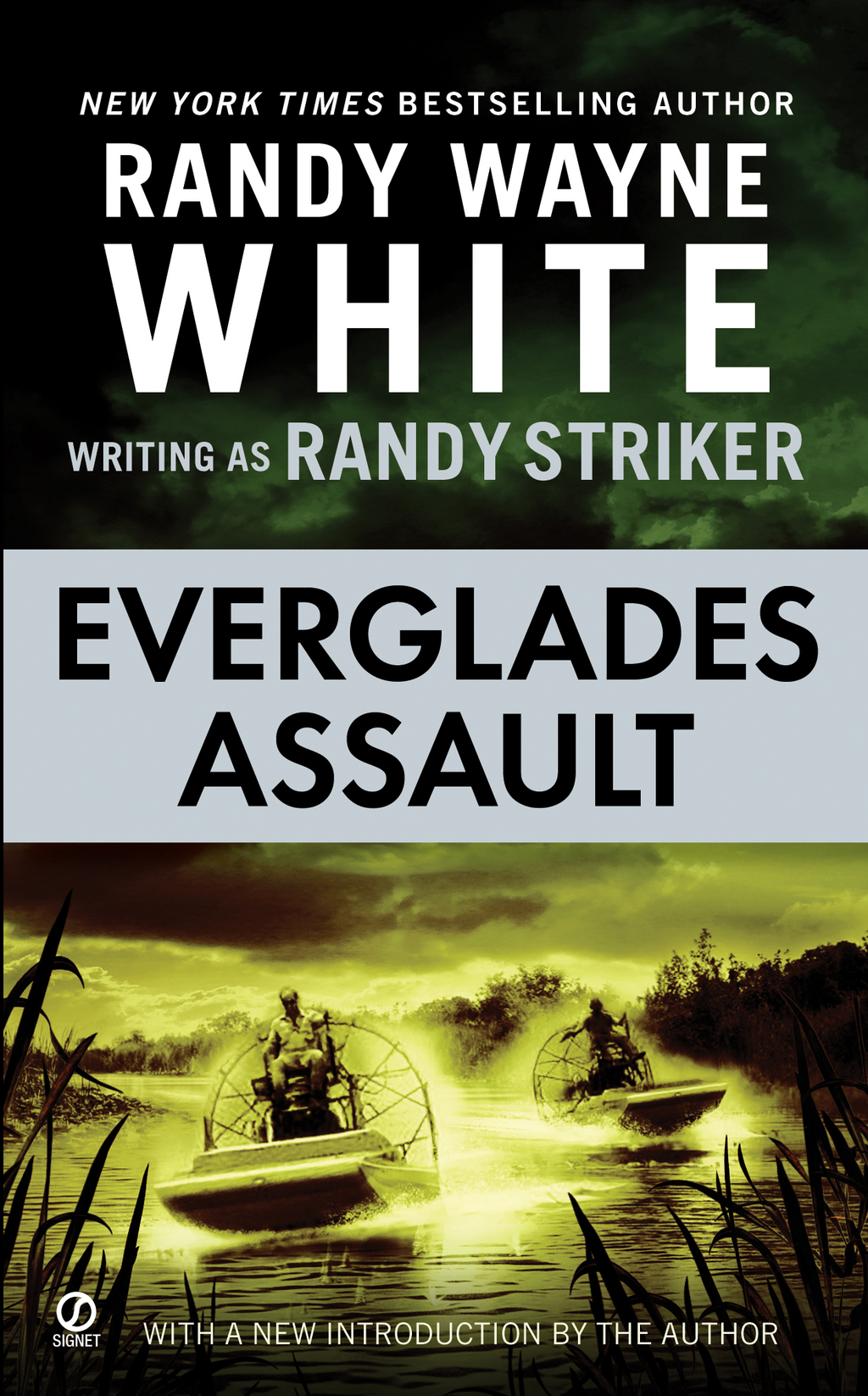 Everglades Assault By: Randy Striker