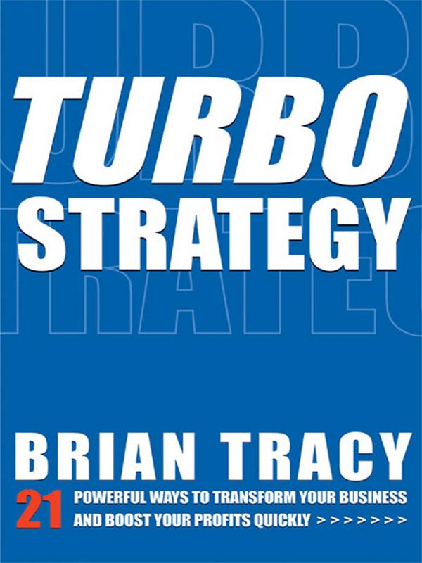 TurboStrategy By: Brian TRACY