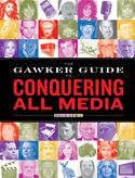 download The Gawker Guide to Conquering All Media book