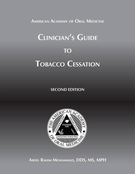 Clincian's Guide Tobacco Cessation By: Abdel Rahim Mohammad DDS, MS, MPH