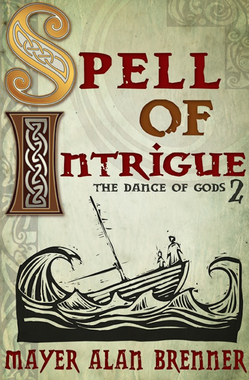 Spell of Intrigue By: Mayer Alan Brenner
