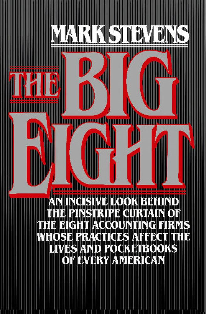 The Big Eight By: Mark Stevens