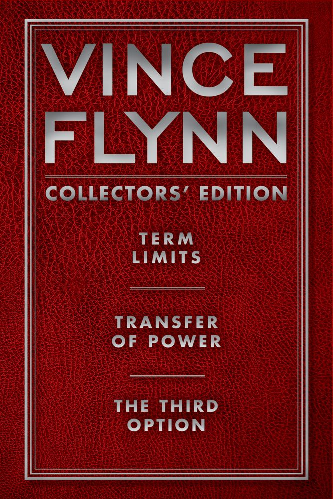 Vince Flynn Collectors' Edition #1 By: Vince Flynn
