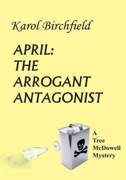 APRIL: THE ARROGANT ANTAGONIST