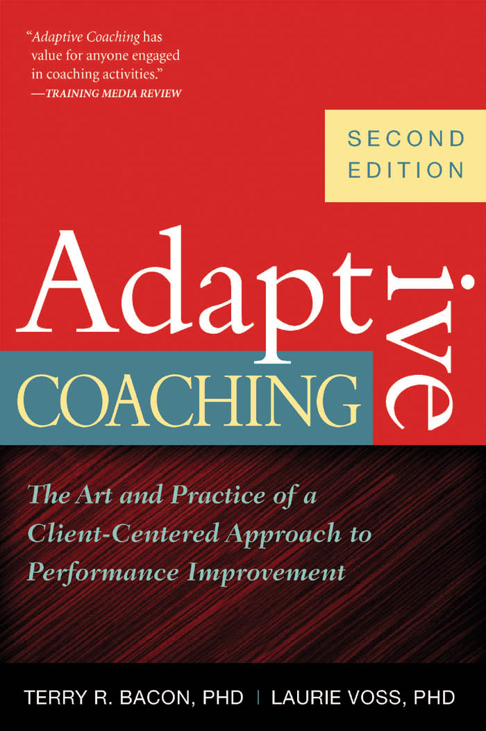 Adaptive Coaching, 2nd Edition: The Art and Practice of a Client-Centered Approach to Performance Improvement
