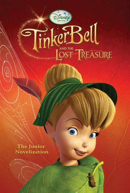 Tinker Bell and the Lost Treasure (Junior Novel) By: Disney Press