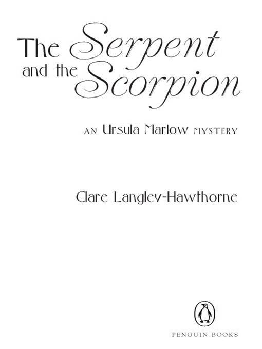 The Serpent and the Scorpion: An Ursula Marlow Mystery By: Clare Langley-Hawthorne