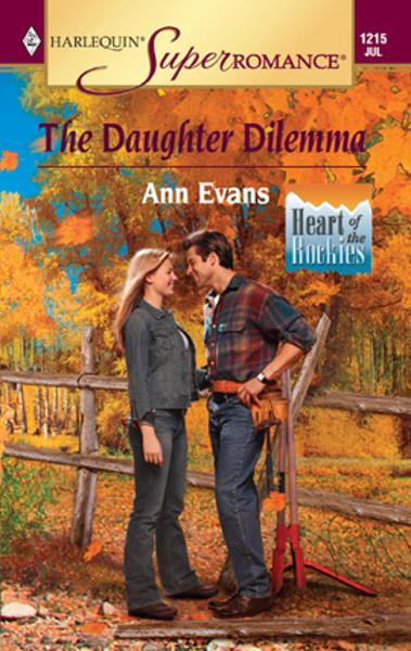 The Daughter Dilemma By: Ann Evans