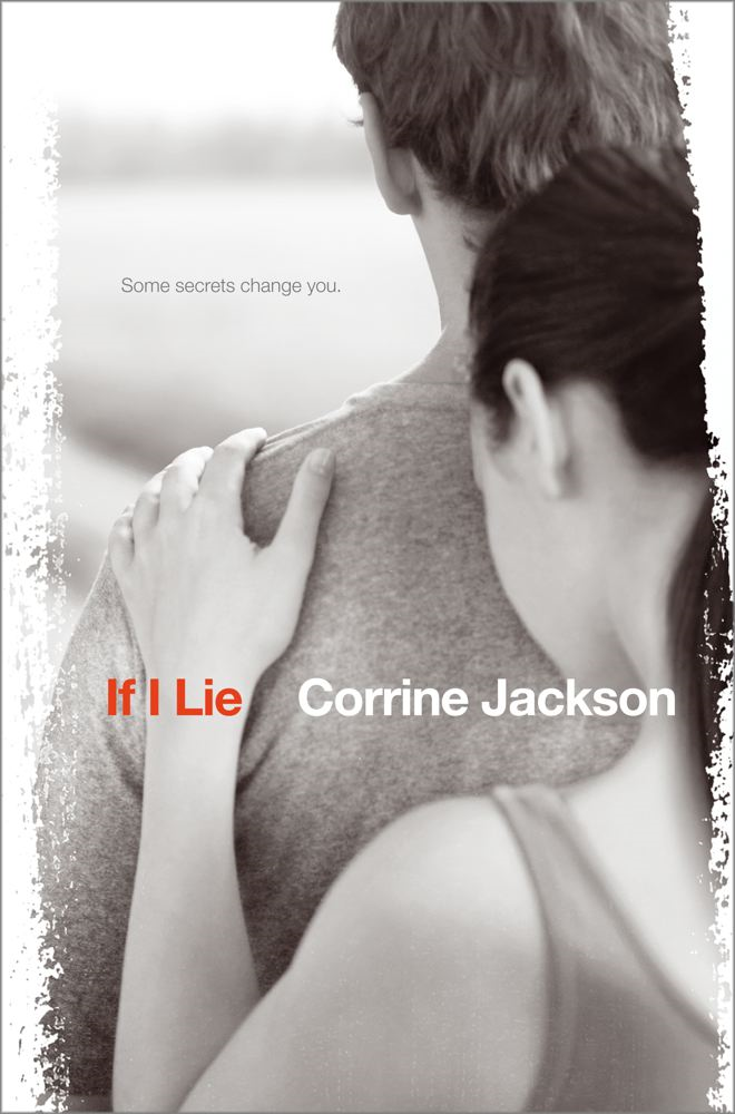 If I Lie By: Corrine Jackson