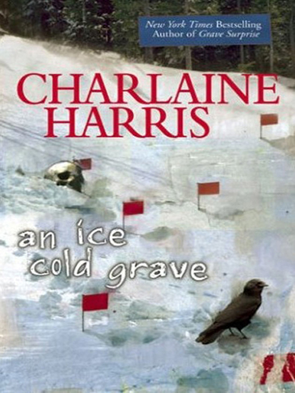 AN Ice Cold Grave By: Charlaine Harris