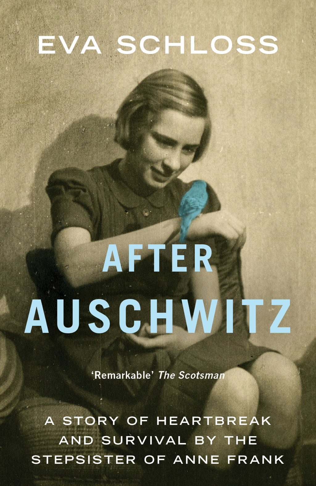 After Auschwitz A story of heartbreak and survival by the stepsister of Anne Frank