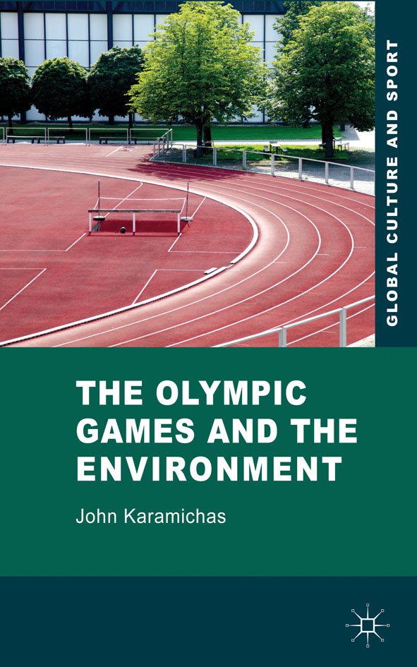 The Olympic Games and the Environment
