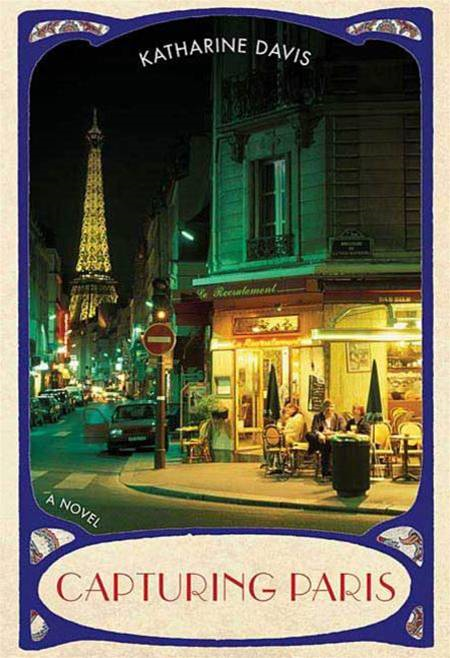 Capturing Paris By: Katharine Davis