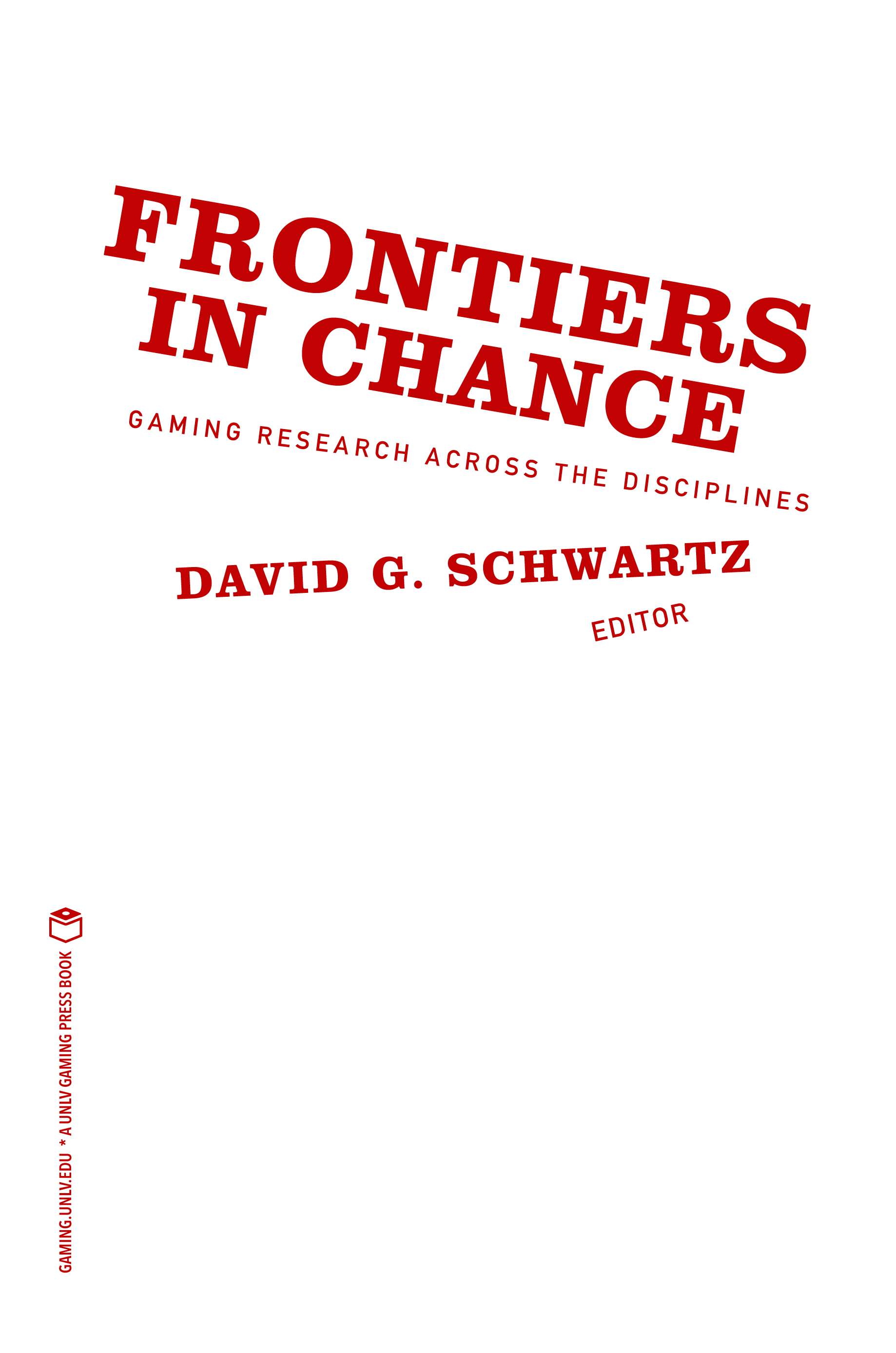 Frontiers in Chance: Gaming Research Across the Disciplines