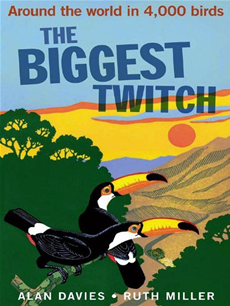 The Biggest Twitch Around the World in 4,000 birds