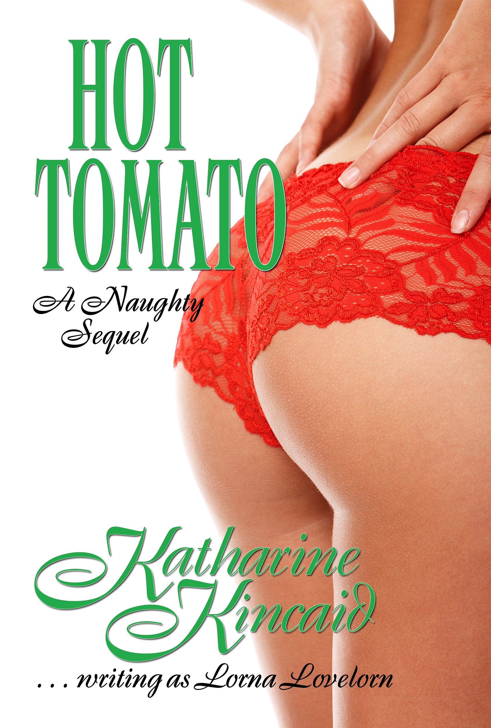 Hot Tomato: A Naughty Sequel