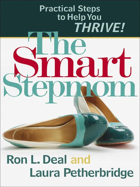 Smart Stepmom, The By: Laura Petherbridge,Ron L. Deal