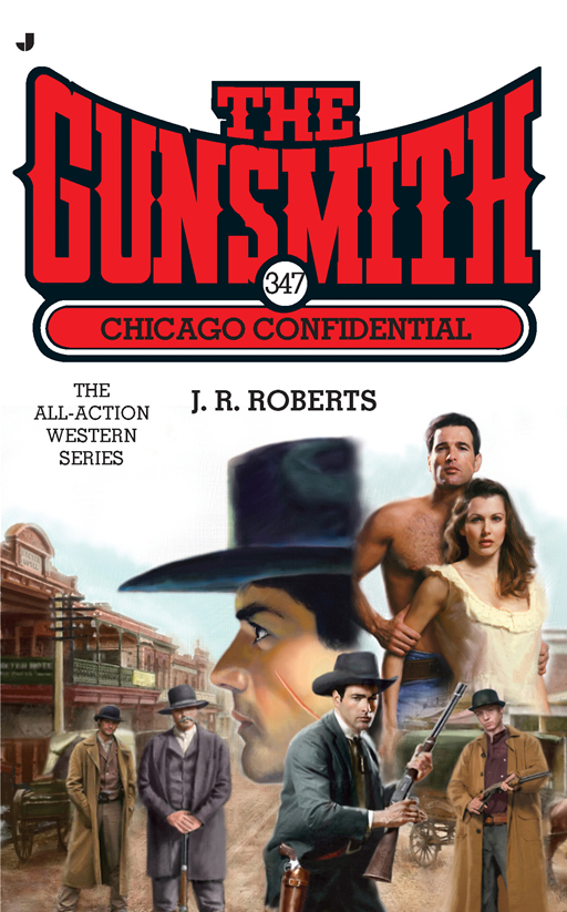 The Gunsmith 347 By: J. R. Roberts