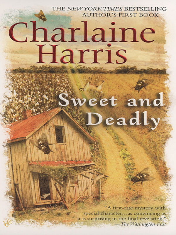 Sweet and Deadly By: Charlaine Harris