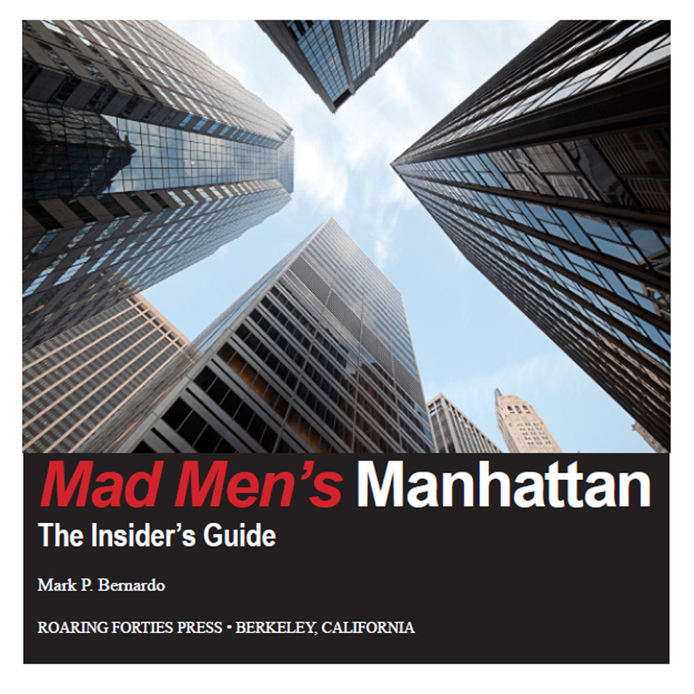 Mad Men's Manhattan By: Mark P Bernardo