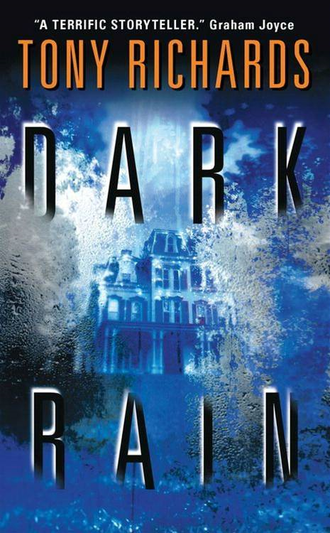 Dark Rain By: Tony Richards