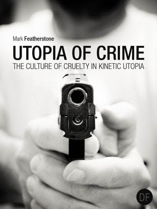 Utopia of Crime
