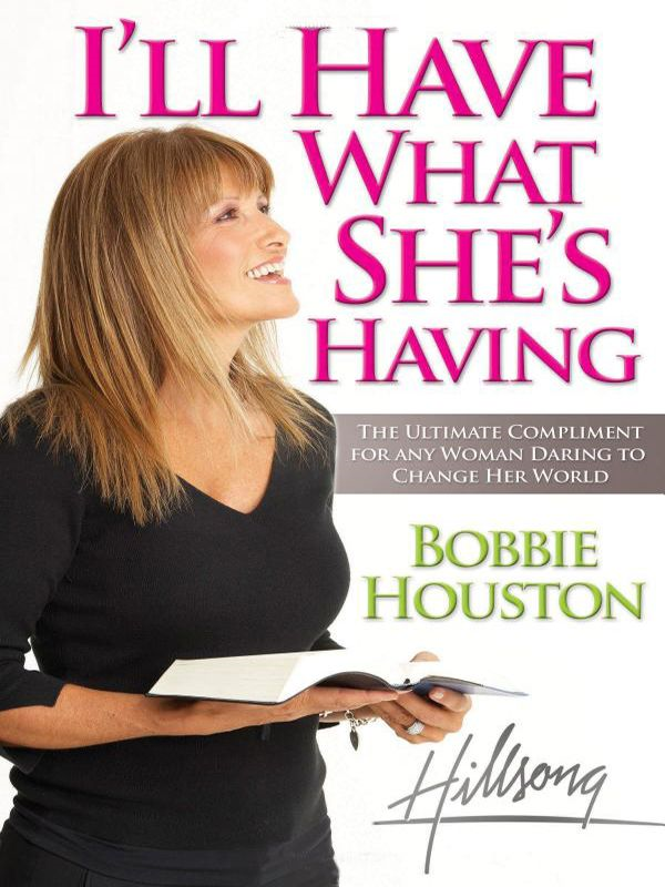 I'll Have What She's Having By: Bobbie Houston
