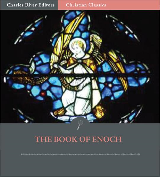 Book of Enoch: 1 Enoch (Illustrated Edition) By: Anonymous