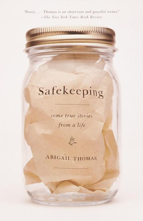 Safekeeping By: Abigail Thomas