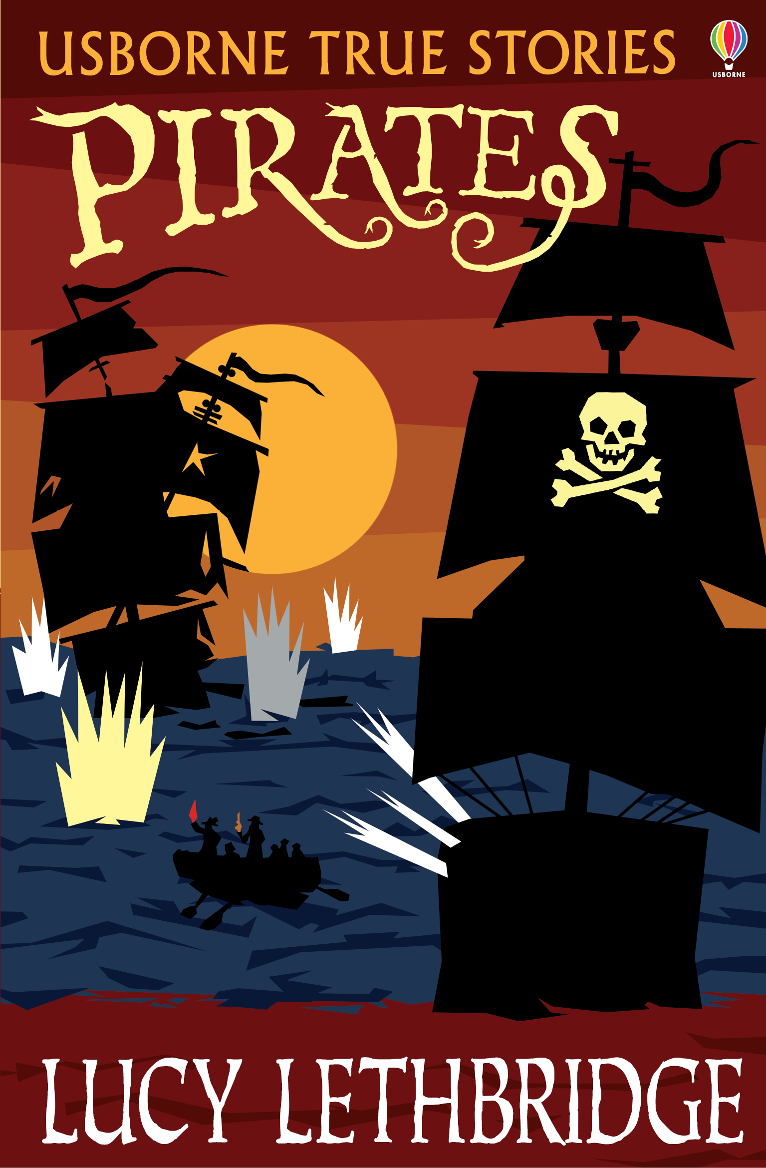 True Stories of Pirates: Usborne True Stories