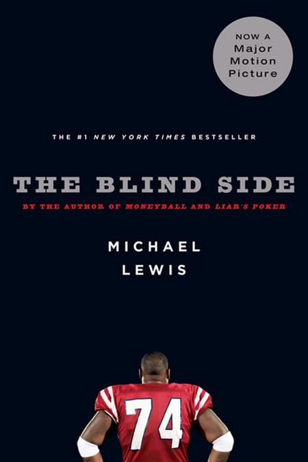The Blind Side: Evolution of a Game By: Michael Lewis