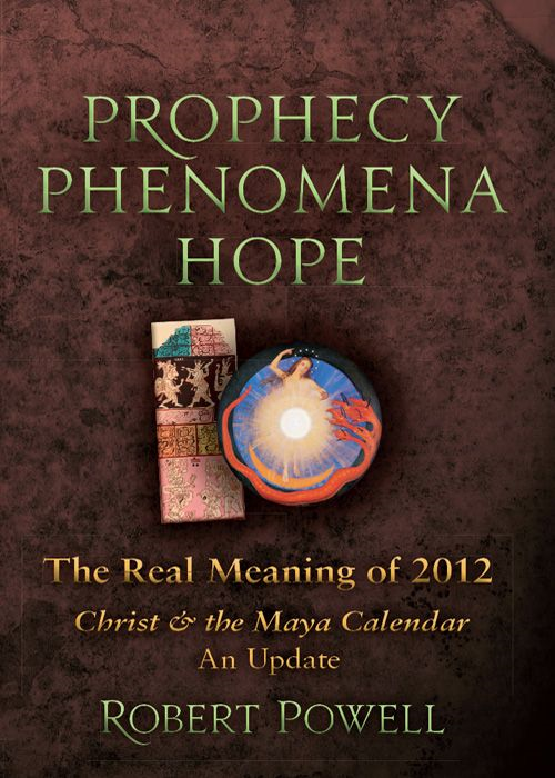 Prophecy - Phenomena - Hope By: Robert Powell