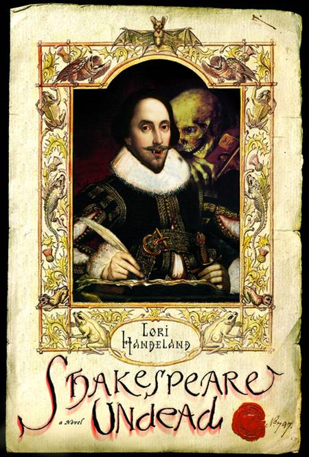 Shakespeare Undead By: Lori Handeland