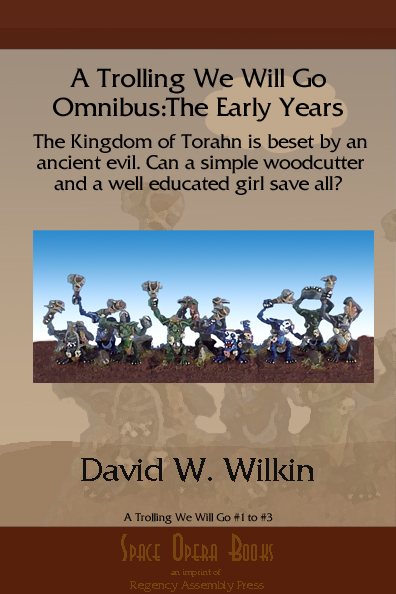 A Trolling We Will Go Omnibus:The Early Years