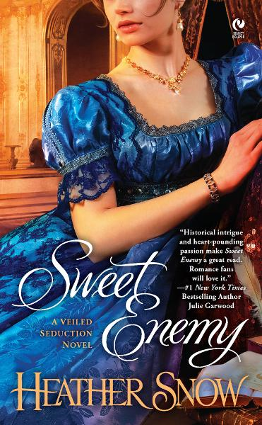 Sweet Enemy: A Veiled Seduction Novel By: Heather Snow