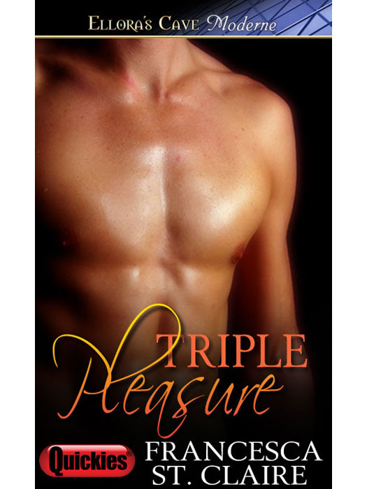 Triple Pleasure