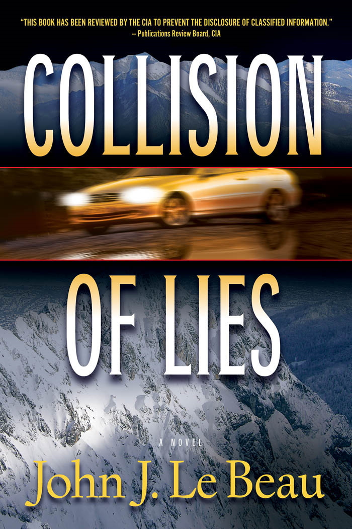 Collision of Lies By: LeBeau, John