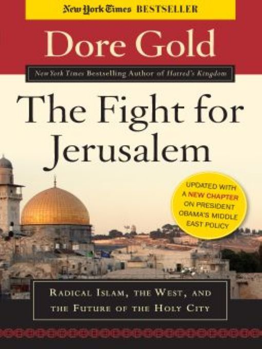 The Fight for Jerusalem By: Dore Gold