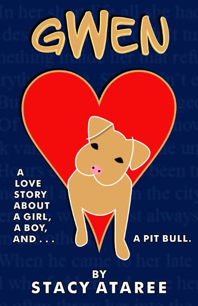 download Gwen: A Love Story About a Girl, a Boy, and a Pit Bull book