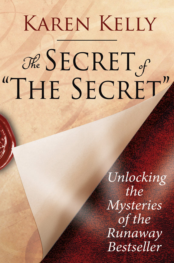 The Secret of 'The Secret' Unlocking the Mysteries of the Runaway Bestseller