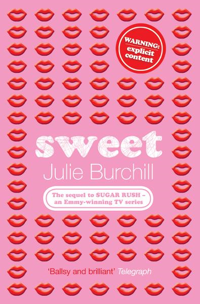 Sweet By: Julie Burchill